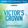Victor's Crown (Audio Performance Trax), Darlene Zschech
