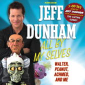 All By My Selves-Jeff Dunham