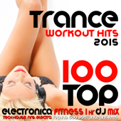 100 Top Trance Workout Hits 2015 Electronica Fitness 1 Hr DJ Mix