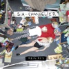 Chandelier (Remixes) - EP, Sia