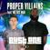 Bust One (feat. Metric Man) [2Beeps Remix] - Proper Villains
