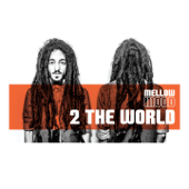 2 the World