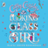 Cathy Cassidy - Looking-Glass Girl (Unabridged)