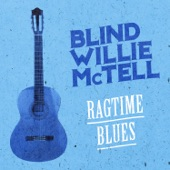 Blind Willie McTell - Lord Have Mercy If You Please