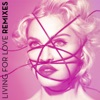 Living For Love (Remixes), Madonna