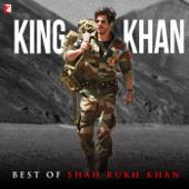 King Khan - Best of Shahrukh Khan