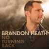 No Turning Back (feat. All Sons & Daughters) - Single, Brandon Heath