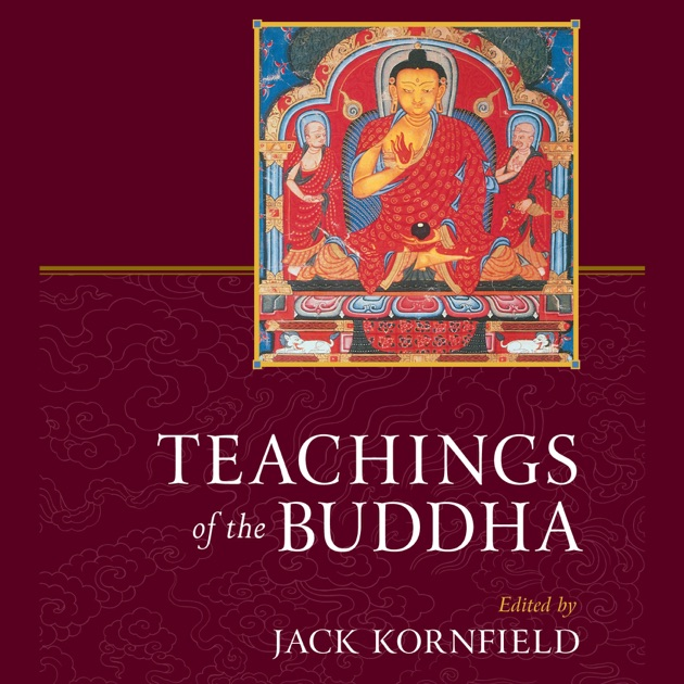 Teachings Of The Buddha Revised And Expanded Unabridged Par Jack