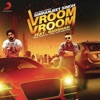 Vroom Vroom feat Badshah Single