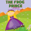 The Frog Prince: Tales from the Grimm Brothers Series (Unabridged)