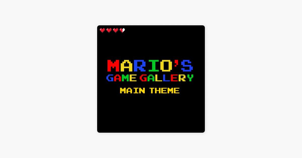 mario s game gallery main theme retro classic single by pixelmix