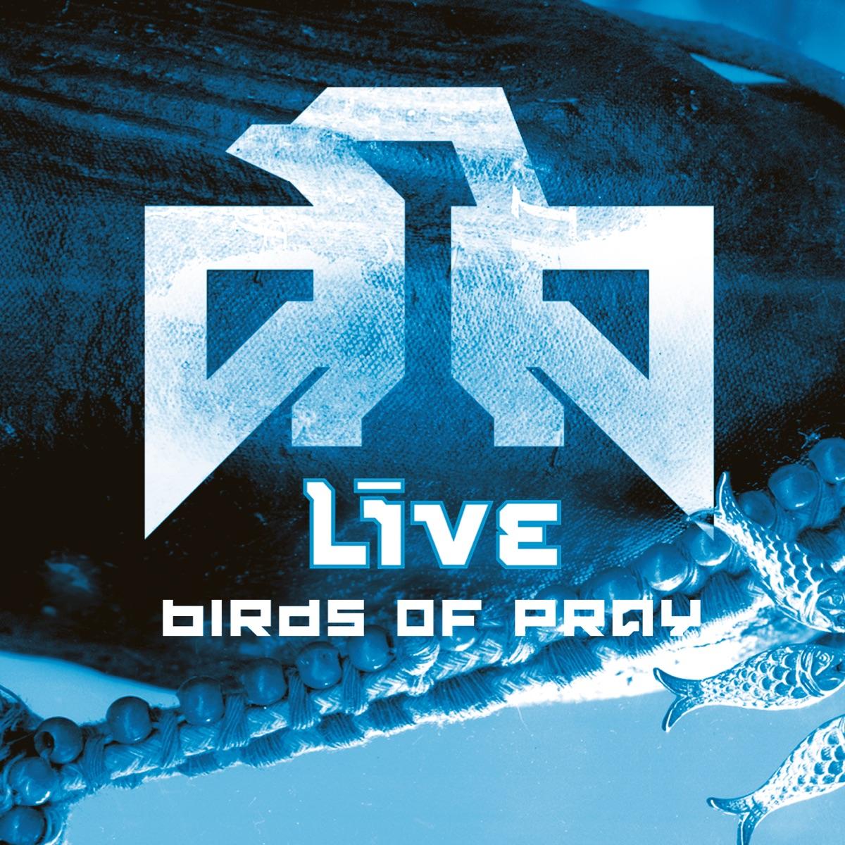 Birds of Pray Album Cover by LIVE