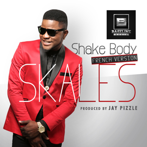 Skales - Shake Body (French Version)