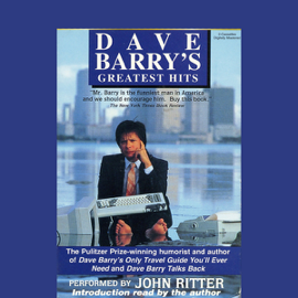 Dave Barry's Greatest Hits (Unabridged) audiobook