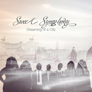 Sweet Symphony - Dreaming of a City