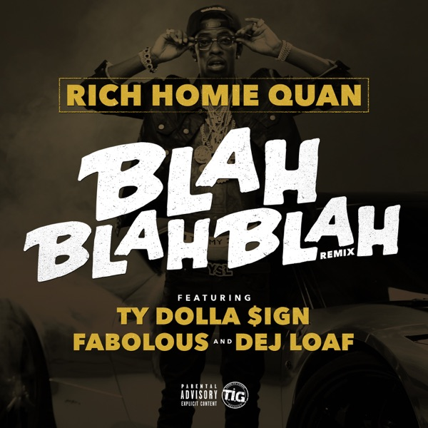 Blah Blah Blah (Remix) [feat. Fabolous, Ty Dolla $ign & DeJ Loaf] - Single