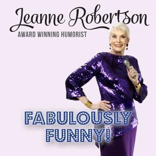 Fabulously Funny! – Jeanne Robertson