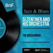 Si Zentner and his Orchestra - Desafinado