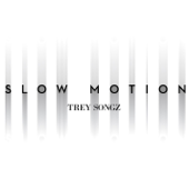 Slow Motion Trey Songz - Trey Songz