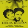 Dulha Dhulan Original Motion Picture Soundtrack