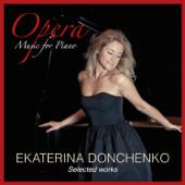 Tosca: Vissi D'arte, Vissi D'amore Arr. For Piano Ekaterina Donchenko - Ekaterina Donchenko