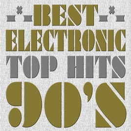 Best Electronic Top Hits of the 90's: Great House, Electro, Techno & Dance  Music Songs from the 1990's Playlists & Charts by Musik Lab Engineers