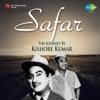 Safar The Journey by Kishore Kumar