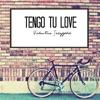 Valentina Scheffold - Tengo Tu Love