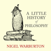 Nigel Warburton - A Little History of Philosophy (Unabridged) artwork