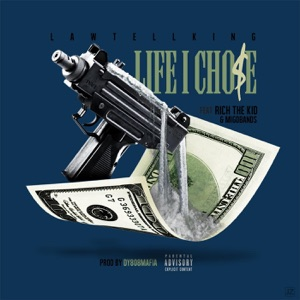 Life I Chose (feat. Rich The Kid & Migobands) - Single Mp3 Download