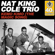 "Kemo Kimo (The Magic Song) - The Nat ""King"" Cole Trio"