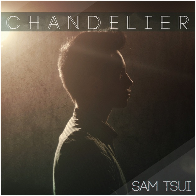 Chandelier (Acoustic Version) - Single by Jason Chen on Apple Music