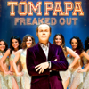 Tom Papa - Freaked Out  artwork
