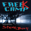 Steve Burt - FreeK Camp (Unabridged) artwork
