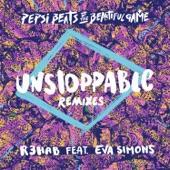 Unstoppable (Remixes) [Pepsi Beats of the Beautiful Game] [feat. Eva Simons] - EP