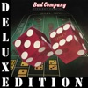 Straight Shooter (Deluxe Edition), Bad Company