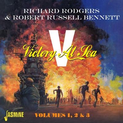 Victory at Sea, Vol. 1, 2 & 3 - Richard Rodgers