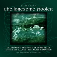 The Lonesome Fiddler by Éilís Crean, John Doyle & Kenny Malone on Apple Music
