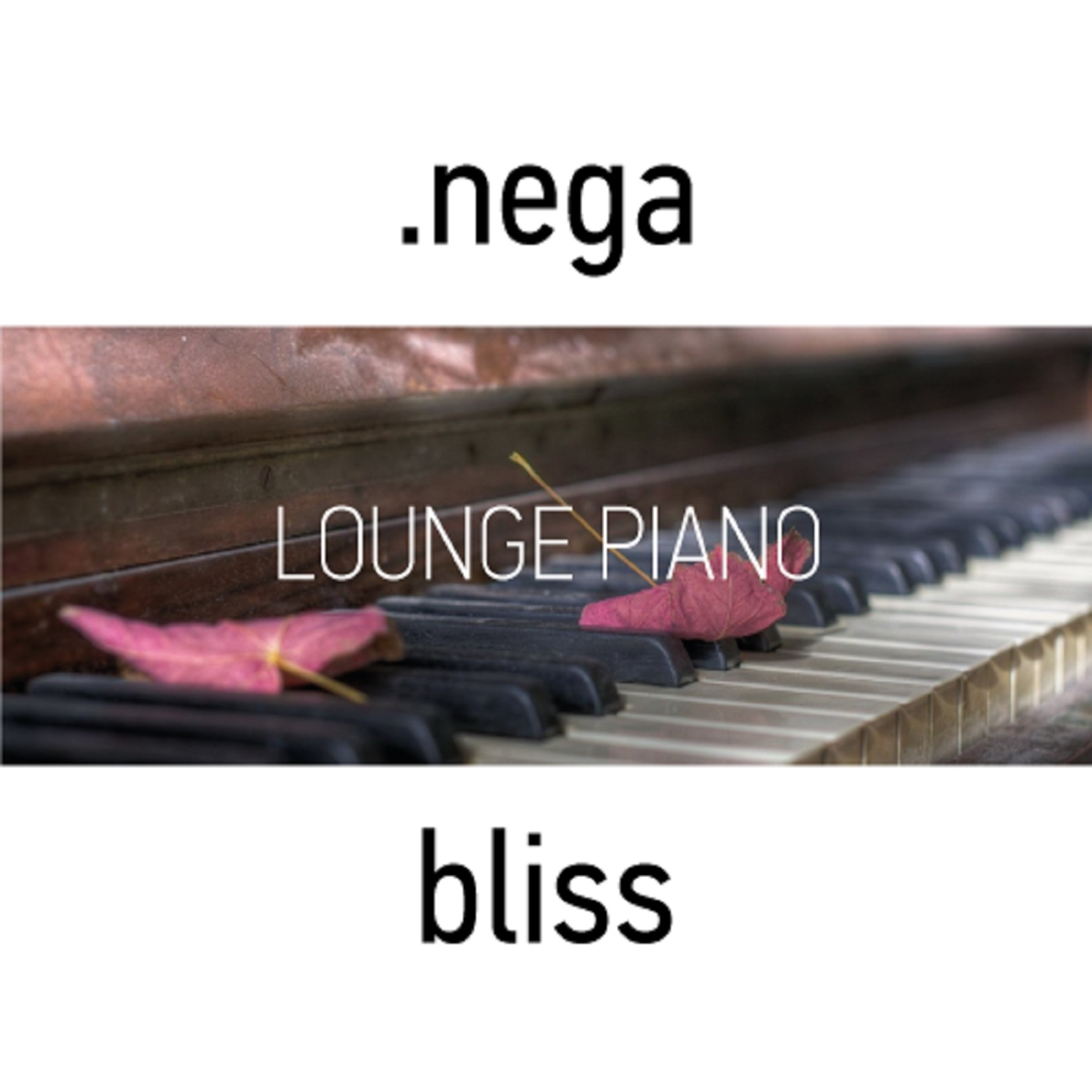 Bliss (Lounge Piano) - EP