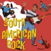 South American Rock Vol. 1