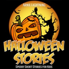 Halloween Stories for Kids: Scary Halloween Short Stories, Activities, Jokes, and More!: Haunted Halloween Fun, Book 1 (Unabridged)
