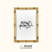 You Know You Like It - DJ Snake & AlunaGeorge