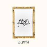 You Know You Like It - DJ Snake & AlunaGeorge - DJ Snake & AlunaGeorge
