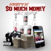 Rich Gang So Much Money Mix Tape, Kigity K