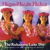The Kahauanu Lake Trio - Blue Lei