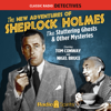 Arthur Conan Doyle, Anthony Boucher, Denis Green, Leonard Lee & Edith Meiser - The New Adventures of Sherlock Holmes: The Stuttering Ghosts & Other Mysteries  artwork