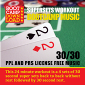 30 / 30 HIIT Fitness Music: Supersets Workout (PPL & PRS Royality Free Workout Music)