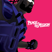 Peace Is The Mission - Major Lazer - Major Lazer