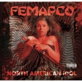 Femapco - Know This Boy
