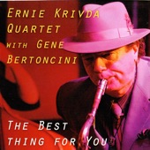 Ernie Krivda - The Best Thing for You
